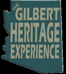 Gilbert Heritage Experience